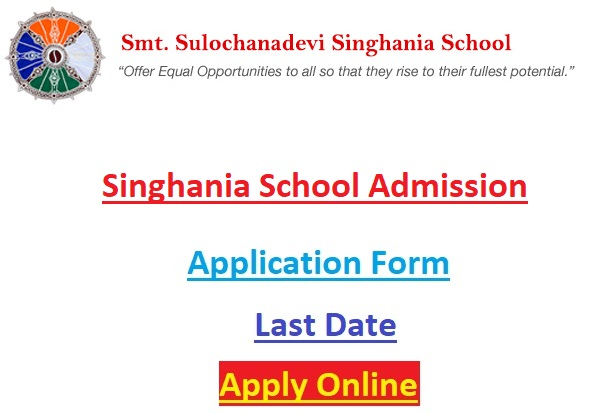 singhaniaschool.org - Singhania School Admission Application Form, Fee Structure